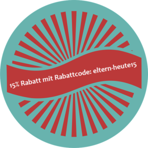 15% Rabatt mit Rabattcode: eltern-heute15